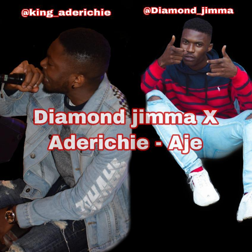 Fresh Music : Aderichie X Diamond Jimma – AJE cover